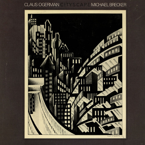 Claus Ogerman / Michael Brecker - Cityscape