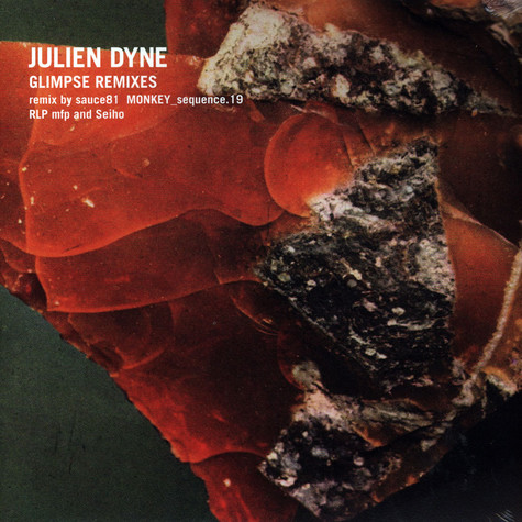 Julien Dyne - Glimpse Remixes