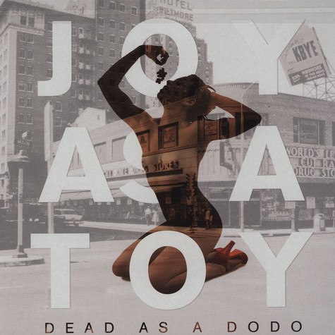 Joy As A Toy - Dead As A Dodo