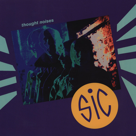 Sic - Thought Noises