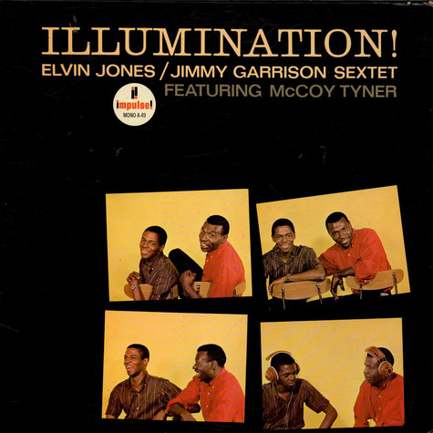 Elvin Jones/Jimmy Garrison Sextet Featuring McCoy Tyner - Illumination!