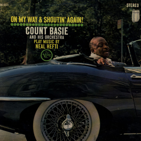 Count Basie Orchestra - On My Way & Shoutin' Again!