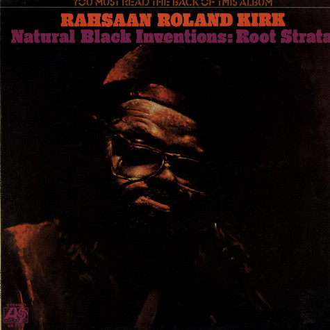 Roland Kirk - Natural Black Inventions: Root Strata