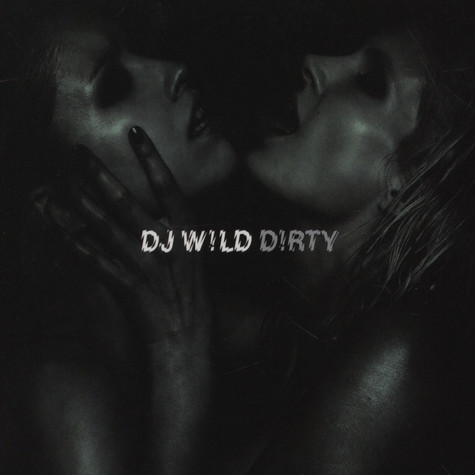 DJ Wild - Dirty