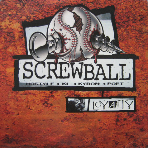 Screwball - Loyalty