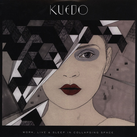 Kuedo - Work, Live & Sleep In Collapsing Space