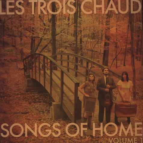 Les Rois Chaud - Songs Of Home 1