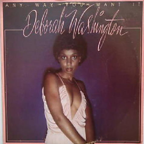 Deborah Washington - Any Way You Want It