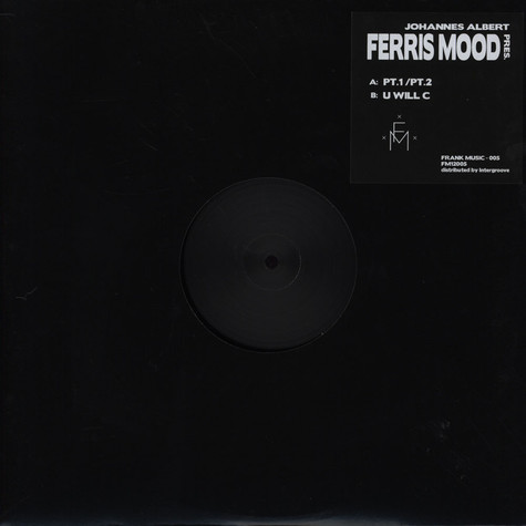 Johannes Albert & Ferris Mood - U Will C