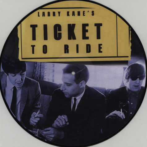Beatles, The - Larry Kane's Ticket To Ride