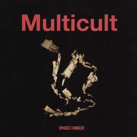 Multicult - Spaces Tangled