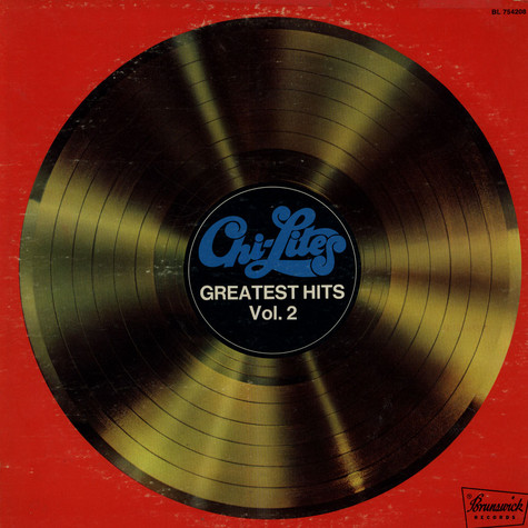 Chi-Lites, The - Greatest Hits Vol. 2