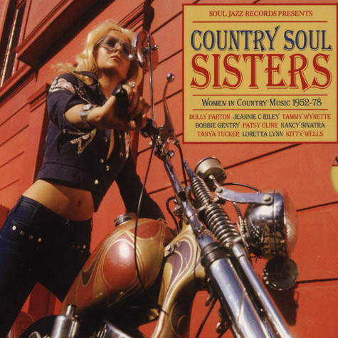 Soul Jazz Records presents - Country Soul Sisters - The Rise of Women in Country Music 1952-74