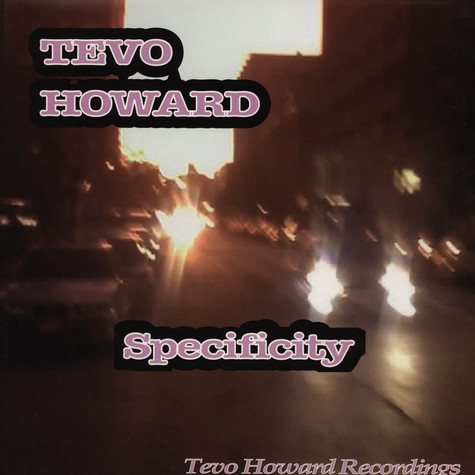 Tevo Howard - Specificity