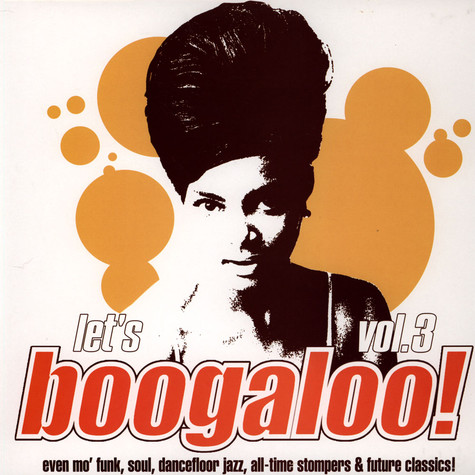 V.A. - Let's Boogaloo! Vol. 3