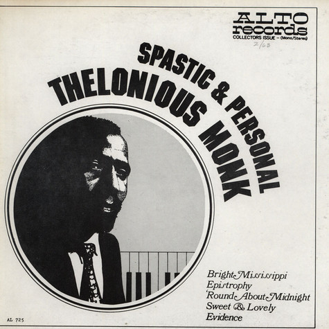 Thelonious Monk - Spastic & Personal