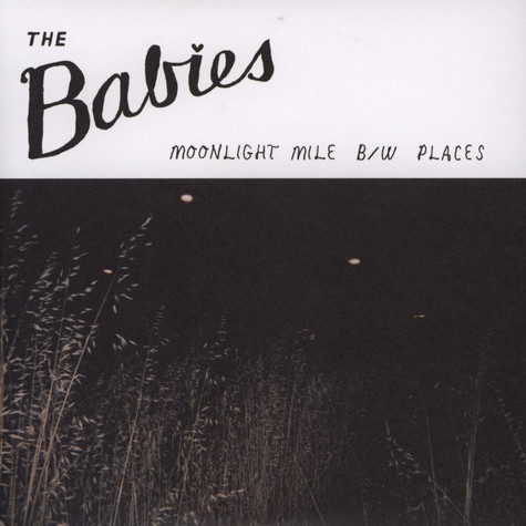 Babies, The - Moonlight Mile