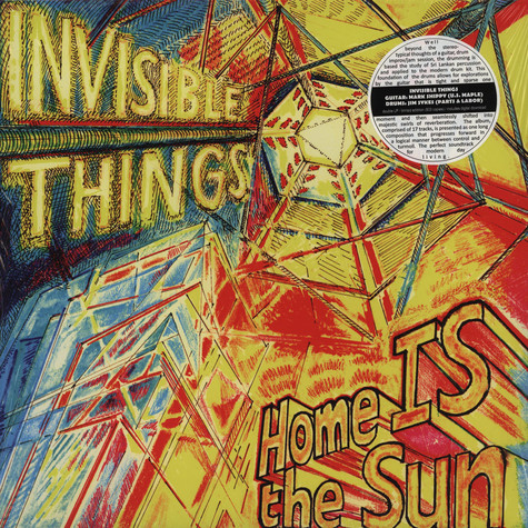 Invisible Things - Home Is The Sun