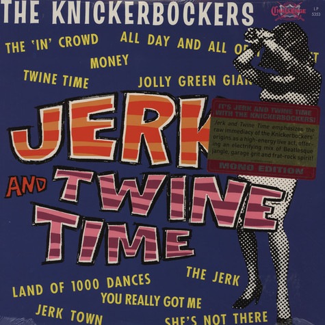 Knickerbockers, The - Jerk & Twine Time