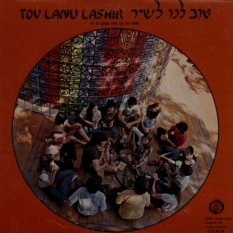 Tov Lanu Lashir - Its Good For Us To Sing