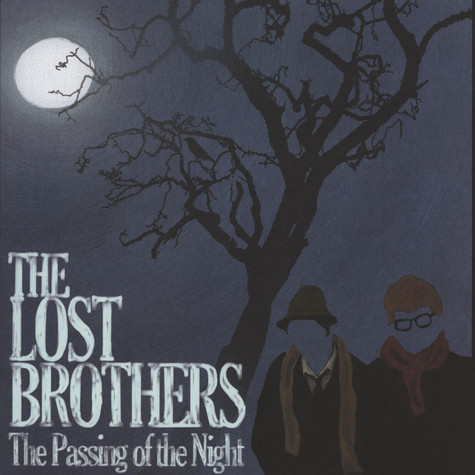 Lost Brothers - Passing Of The Night