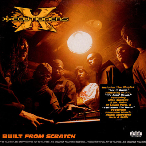 X-Ecutioners, The - Built From Scratch