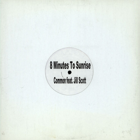 Common Featuring Jill Scott - 8 Minutes To Sunrise