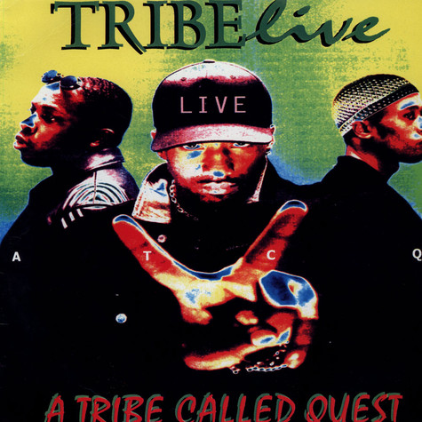 A Tribe Called Quest - Tribe Live