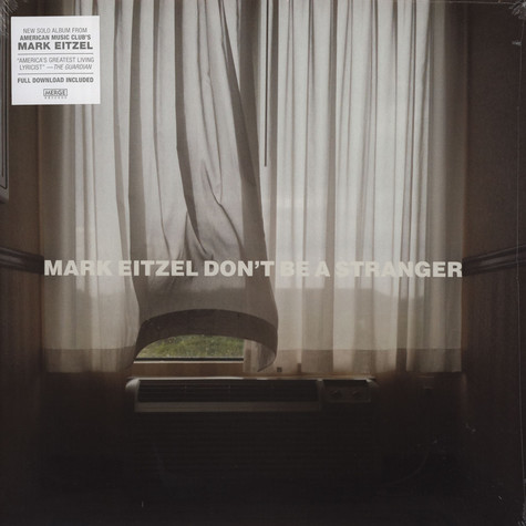 Mark Eitzel - Don't Be A Stranger