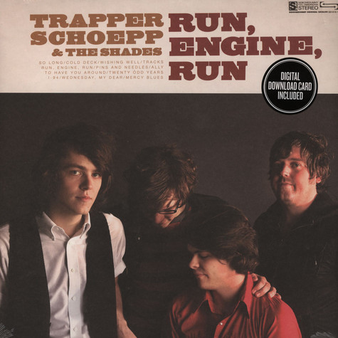 Trapper Schoepp / Shades - Run Engine Run