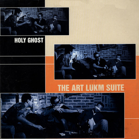 Holy Ghost Inc. - The Art Lukm Suite