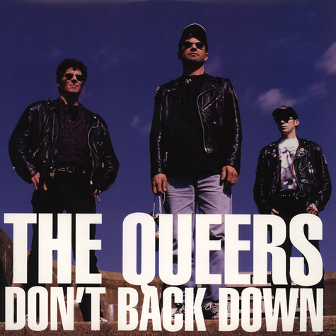 Queers - Don't Back Down