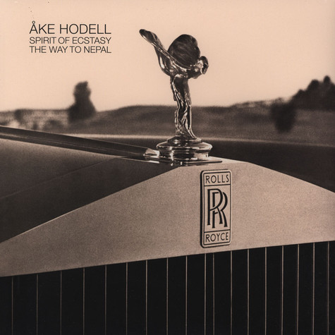 Ake Hodell - Spirit Of Ecstasy / Way To Nepal