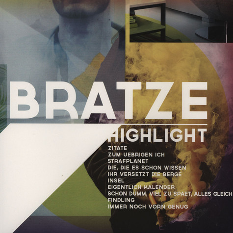 Bratze - Highlight