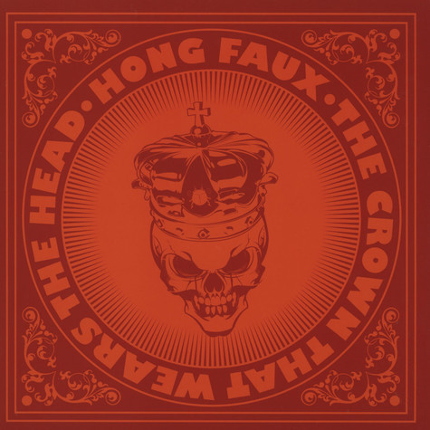 Hong Faux - The Crown That Wears The Head