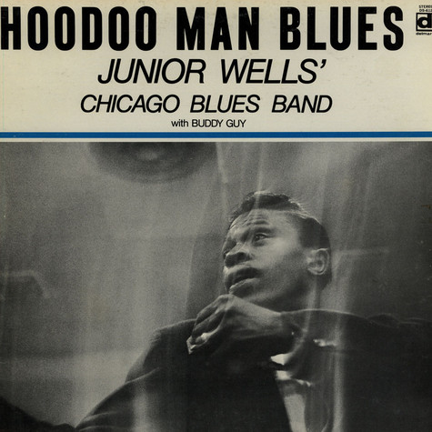 Junior Wells Chicago Blues Band - Hoodoo Man Blues