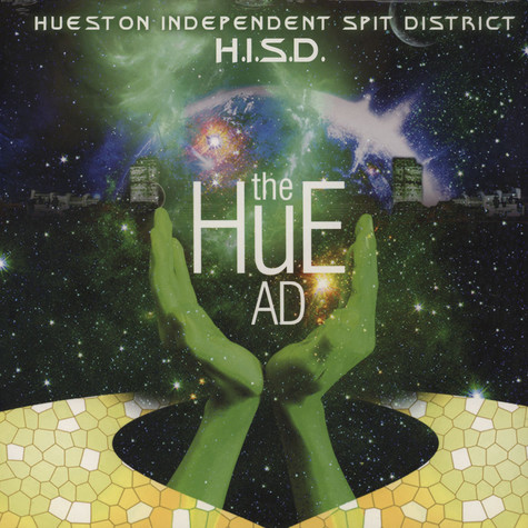 H.I.S.D. (Hueston Independent Spit District) - The Hue AD EP Green Vinyl Edition