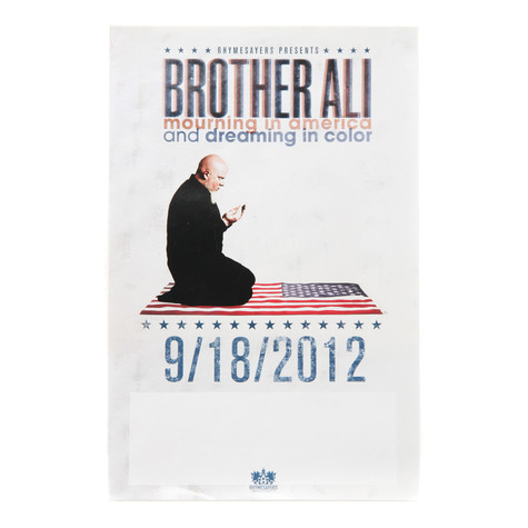 Brother Ali - Mourning In America & Dreaming In Color Poster