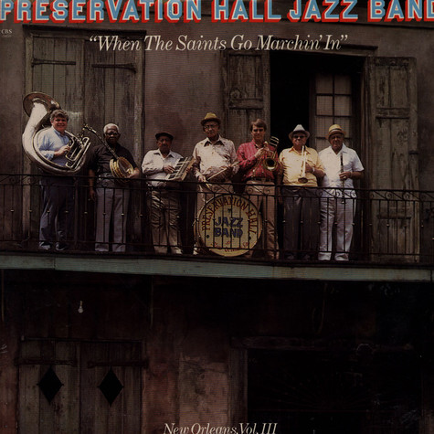Preservation Hall Jazz Band - When The Saints Go Marching In - New Orleans Vol. III