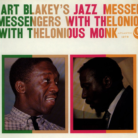 Art Blakey & The Jazz Messengers With Thelonious Monk - Art Blakey's Jazz Messengers With Thelonious Monk
