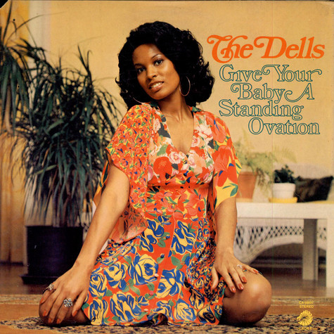 Dells, The - Give Your Baby A Standing Ovation