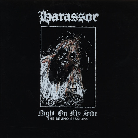 Harassor - Night On My Side - The Bruno Sessions