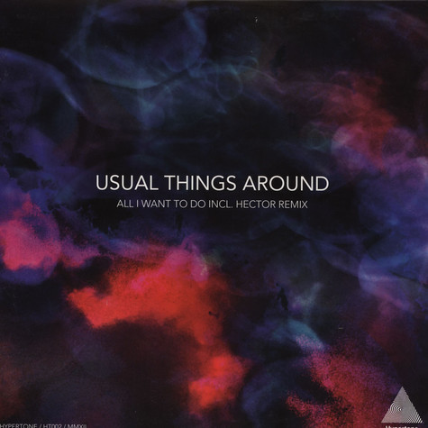 Usual Things Around - All I Want To Do