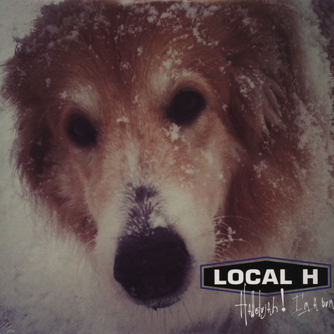 Local H - Hallelujah I'm A Bum