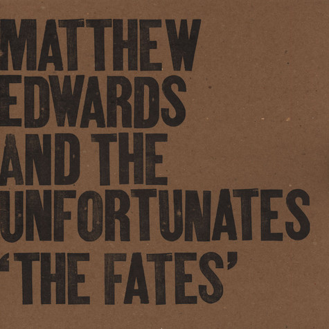 Matthew Edwards & The Unfortunates - Fate