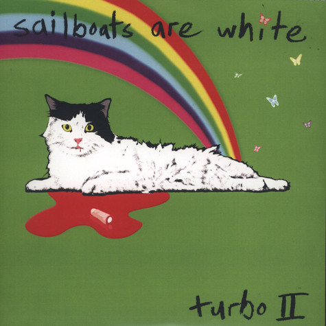 Sailboats Are White - Best Of Turbo II