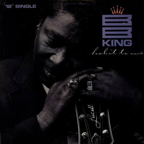 B.B. King - (You've Become A) Habit To Me