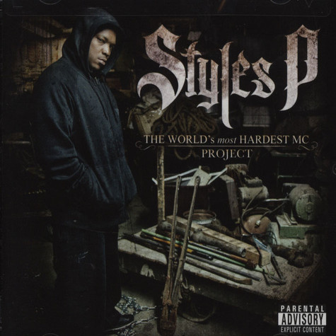 Styles P - World's Most Hardest Mc Project