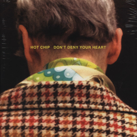 Hot Chip - Don´t Deny Your Heart
