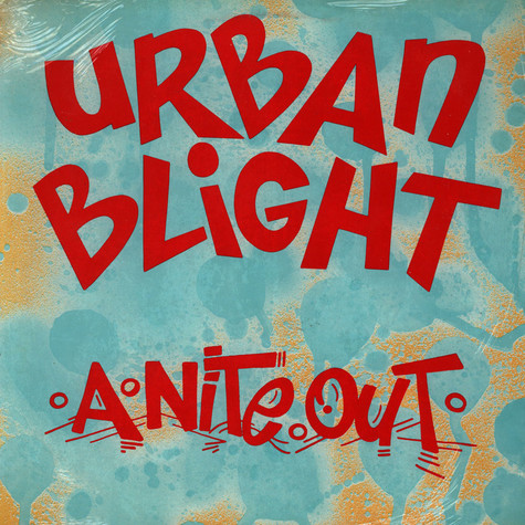 Urban Blight - A Nite Out